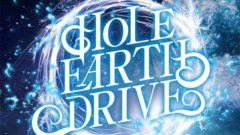 HOLE EARTH DRIVE – Live Photo